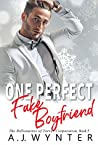 One Perfect Fake Boyfriend (The Billionaires of Torver Corporation, #5)