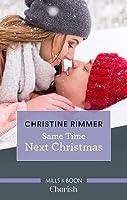 Same Time, Next Christmas (The Bravos of Valentine Bay Book 3)