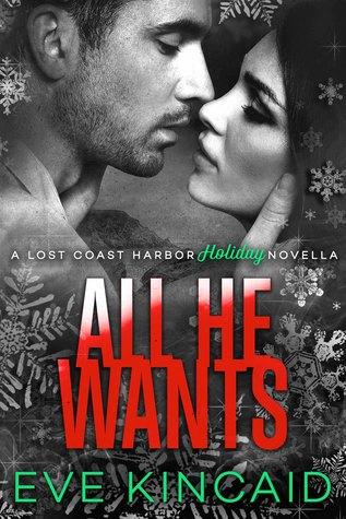 All He Wants (Lost Coast Harbor, #5.5)