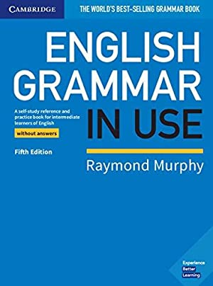 <Epub> ❦ English Grammar in Use Book Without Answers  Author Raymond Murphy – Sunkgirls.info