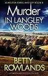 Murder in Langley Woods (Melissa Craig #8)