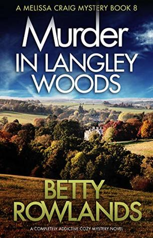 Murder in Langley Woods