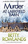 Murder at Larkfield Barn (Melissa Craig, #7)