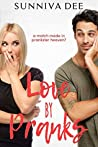 Love by Pranks (#LovePranks, #1)