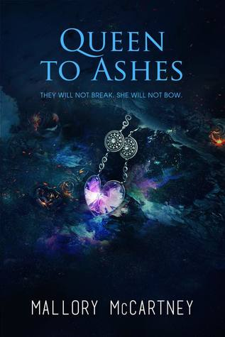 Queen to Ashes by Mallory McCartney