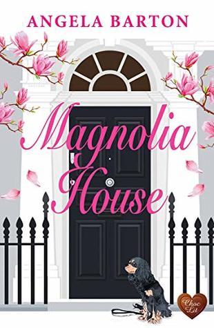 Magnolia House by Angela Barton