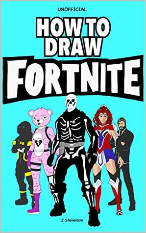 How To Draw Fortnite Learn To Draw Skins Weapons Gliders