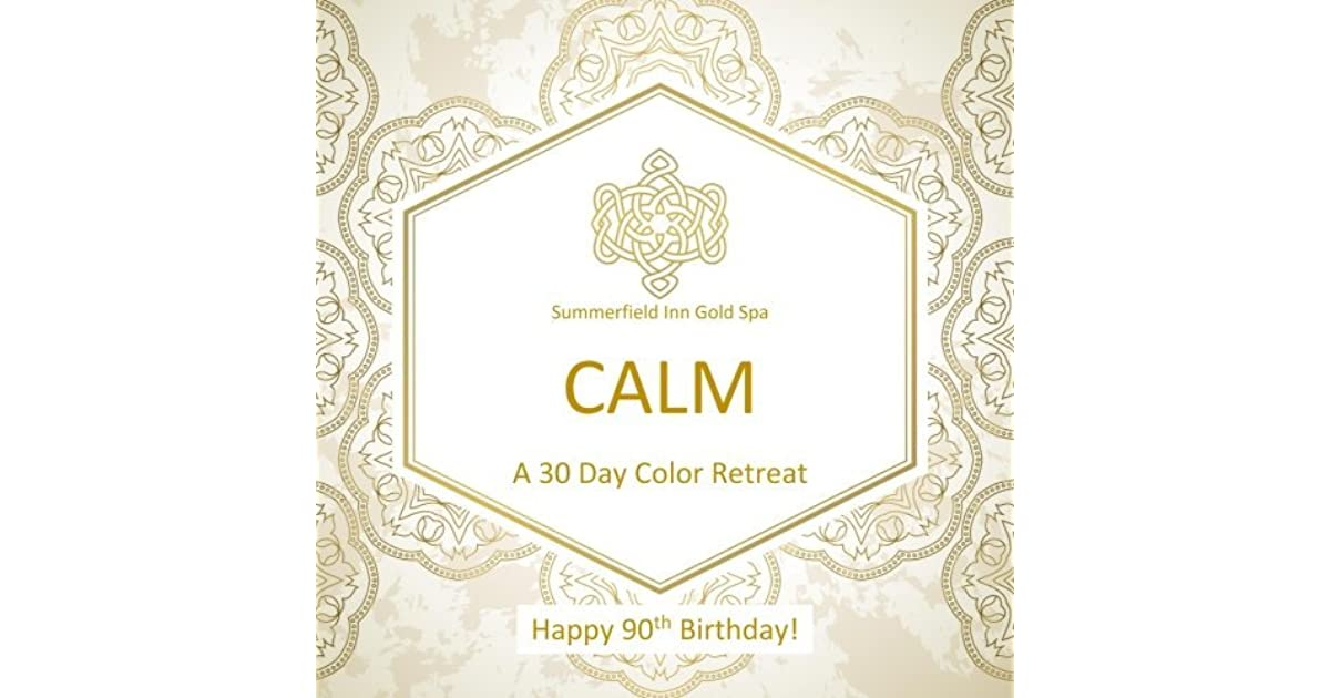 Happy 90th Birthday CALM A 30 Day Color Retreat Gifts In Al Party Supplies Decorations
