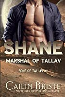 Shane: Marshal of Tallav