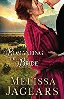 Romancing the Bride (Frontier Vows)