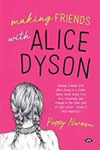 Making Friends with Alice Dyson