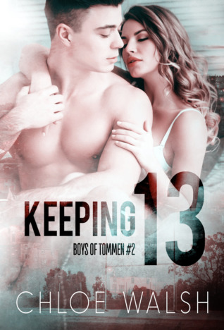 Keeping 13 (Boys of Tommen, #2)