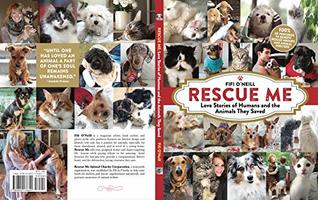 RESCUE ME-Love Stories of Humans and the Animals they Saved by Fifi O'Neill