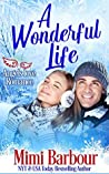 A Wonderful Life (Angels with Attitudes Book 4)