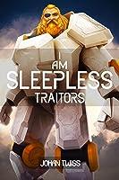 I Am Sleepless: Traitors (book 3)