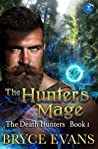 The Hunter's Mage (The Death Hunters, #1)