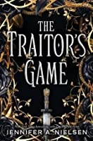 The Traitor's Game (The Traitor's Game, #1)