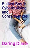 Cyberbullying and Consequences (Drew Leighton #3)