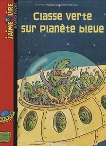 Classe Verte Sur Planete Bleue