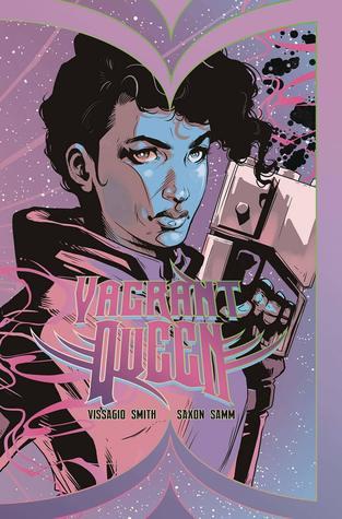 Vagrant Queen Vol. 1 by Magdalene Visaggio