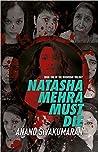 Natasha Mehra Must Die: Book One of the Doomsday Trilogy