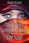 The Sage (Witch's Ambitions Trilogy #3)