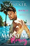 Marry Me For Money: Book Three