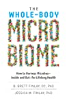The Whole-Body Microbiome: How to Harness Microbes—Inside and Out—for Lifelong Health