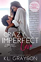Crazy Imperfect Love (Dirty Dicks #2.5; Big Sky #4.2)