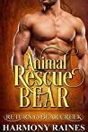 Animal Rescue Bear (Return to Bear Creek #23)