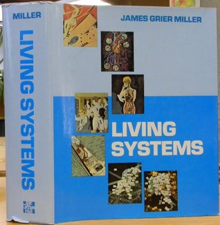 Living Systems by James Grier Miller