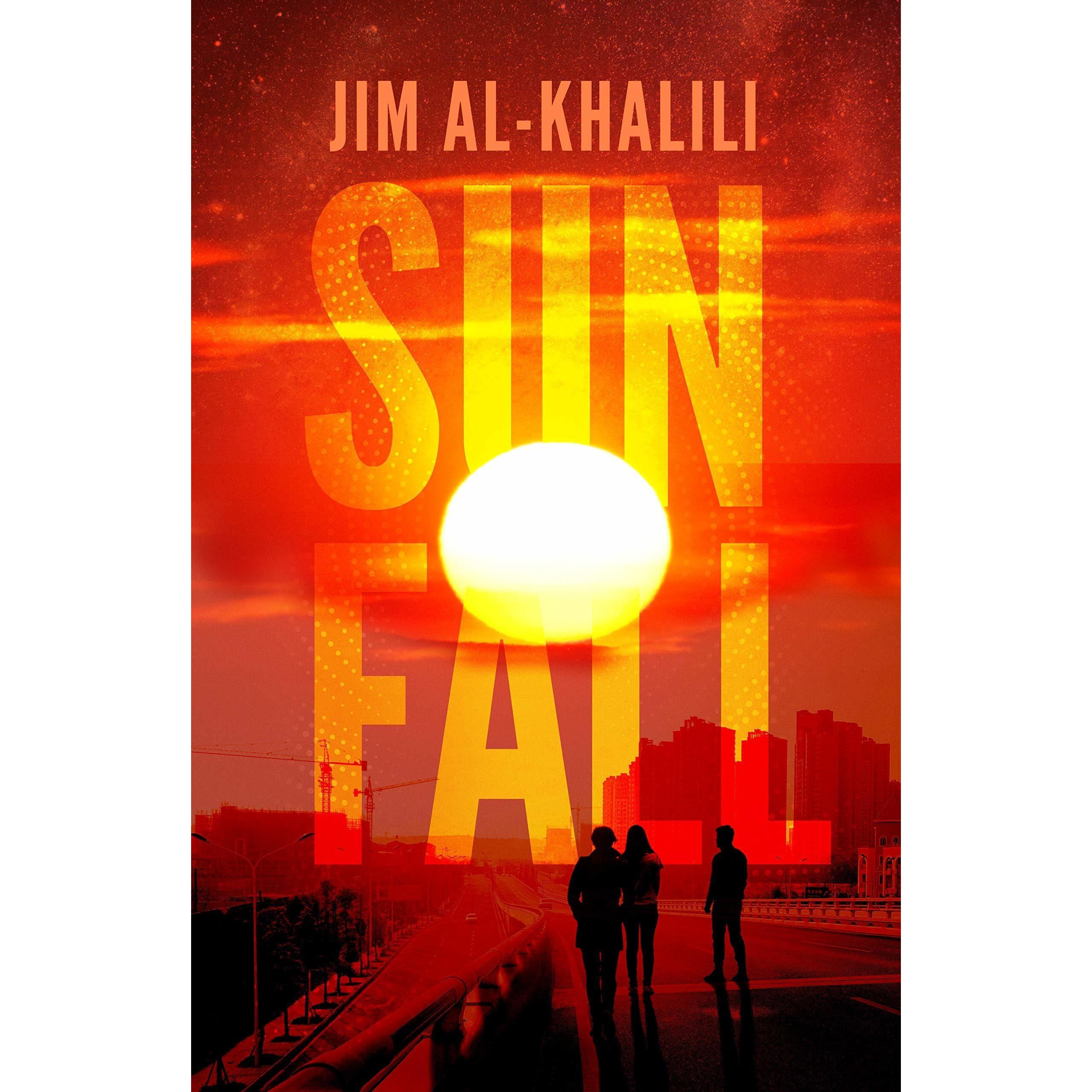 Sunfall by Jim Al-Khalili