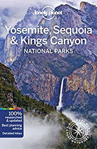 Lonely Planet Yosemite, Sequoia  Kings Canyon National Parks