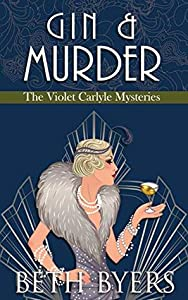 Gin & Murder (The Violet Carlyle Mysteries #7)