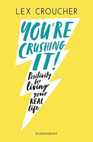 You're Crushing It by Lex Croucher