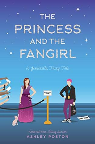 The Princess and the Fangirl by Ashley Poston