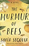 The Murmur of Bees by Sofía Segovia