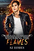 Mastering the Flames (The Beacon Hill Sorcerer, #4)