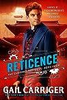 Reticence (Custard Protocol, #4)