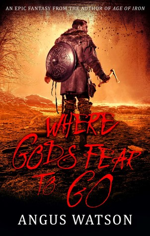 Where Gods Fear to Go (West of West #3)