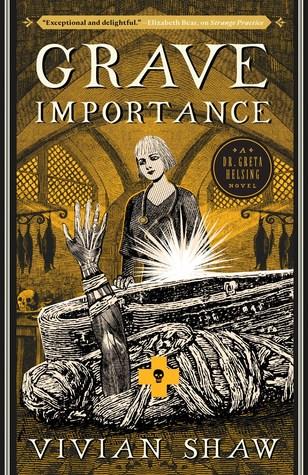 Grave Importance (Dr. Greta Helsing #3)