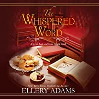 The Whispered Word (Secret, Book, & Scone Society, #2)