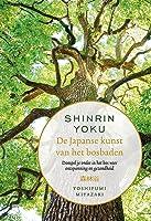 Shinrin Yoku: de Japanse kunst van het bosbaden