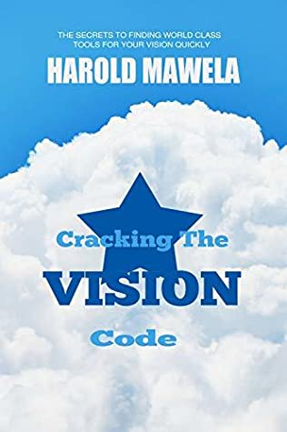 Cracking The Vision Code: The Secrets To Finding World Class Tools