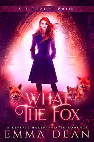 What the Fox (The Chaos of Foxes, #3)