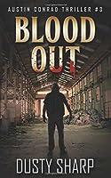 Blood Out: Austin Conrad Thriller #3