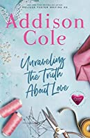 Unraveling the Truth About Love (Sweet with Heat: Weston Bradens)