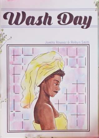 Wash Day by Jamila Rowser