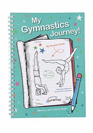 My Gymnastics Journey Gymnastics Journal 1 By Gemma Coles