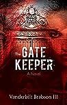 The Gatekeeper: A Novel